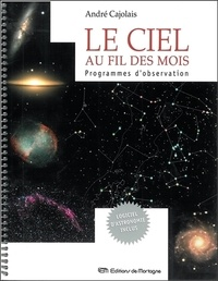 Histoiresdenlire.be Le ciel au fil des mois. Programmes d'observation, Avec CD-ROM Image