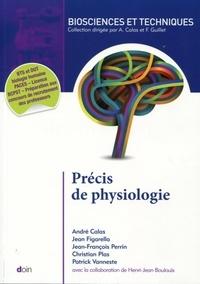 André Calas et Jean Figarella - Précis de physiologie.