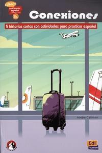 André Caliman - Conexiones - 5 historias cortas con actividades para practicar español.