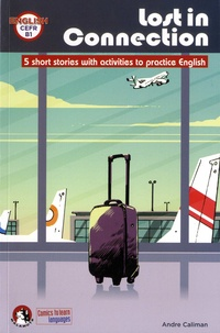 André Caliman - Lost in connection - 5 short stories with activities to practice english.