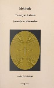 André Camlong - Méthode d'analyse lexicale textuelle et discursive.
