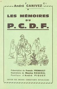 André Canivez et Francis Fremault - Les mémoires du P.C.D.F..