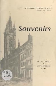 André Canivez - Souvenirs - Douai, le 11 août et le 1er septembre 1944.