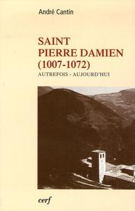 André Cantin - Saint Pierre Damien (1007-1072) - Autrefois - aujourd'hui.