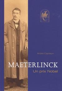 André Capiteyn - Maeterlinck - Un prix Nobel.