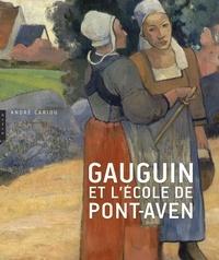 André Cariou - Gauguin et l'école de Pont-Aven.