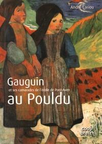 André Cariou - Gauguin et ses camarades de l'école de Pont-Aven au Pouldu.