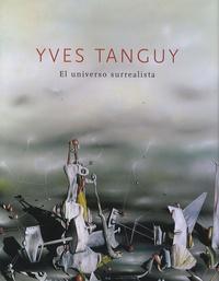 André Cariou - Yves Tanguy - El universo surrealista.