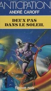 André Caroff - Deux pas dans le soleil.