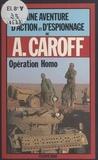 André Caroff - Opération Homo.