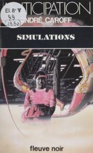 André Caroff - Simulations.