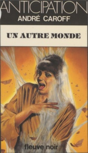 André Caroff - Un Autre monde.