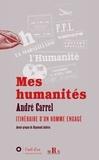 André Carrel - Mes humanités - Itinéraire d'un homme engagé.