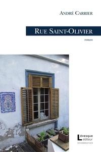 André Carrier - Rue saint-olivier.