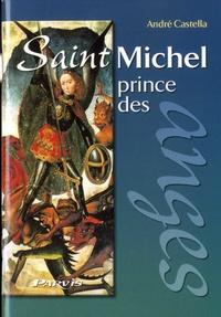 André Castella - Saint Michel, prince des Anges.
