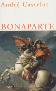 André Castelot - Bonaparte.