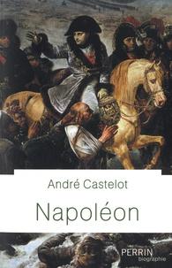 André Castelot - Napoléon.