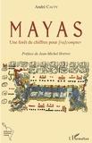 André Cauty - Mayas - Une forêt de chiffres pour [ra]compter.