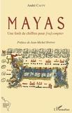 André Cauty - Mayas - Une forêt de chiffres pour [ra compter.