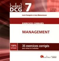 André Cavagnol et Cathy Maisonneuve - DCG 7 Management Exercices corrigés - 35 exercices corrigés pour réviser et s'entraîner.