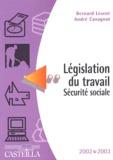 André Cavagnol et Bernard Lescot - Législation du travail Sécurité sociale 2002-2003.