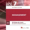 André Cavagnol et Pascal Roulle - Management DCG 7 - 38 fiches de cours pour acquérir les connaissances nécessaires.