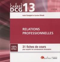 André Cavagnol et Caroline Straub - Relations professionnelles - 31 fiches de cours.
