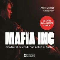Téléchargements de torrents gratuits ebooks Mafia Inc.  - Grandeur et misère du clan sicilien au Québec