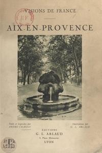 André Chagny et G. L. Arlaud - Aix-en-Provence.
