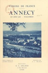 André Chagny et G. L. Arlaud - Annecy et son lac Talloires.