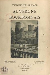 André Chagny et Georges-Louis Arlaud - Auvergne et Bourbonnais.