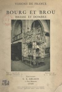 André Chagny et G. L. Arlaud - Bourg et Brou - Bresse et Dombes.
