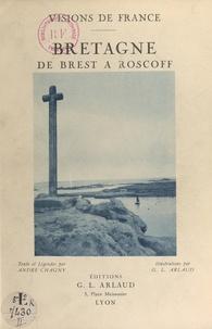 André Chagny et Georges-Louis Arlaud - Bretagne - De Brest à Roscoff.