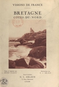 André Chagny et G. L. Arlaud - Bretagne. Côtes-du-Nord.