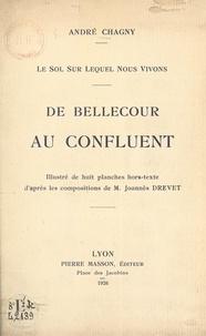 André Chagny et Joannès Drevet - De Bellecour au confluent - Le sol sur lequel nous vivons.