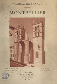André Chagny et G. L. Arlaud - Montpellier.