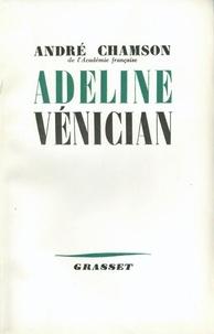 André Chamson - Adeline Vénician.