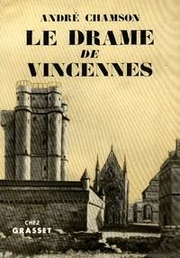 André Chamson - Le drame de Vincennes.
