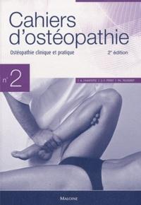 André Chantepie et Jean-François Pérot - Ostéopathie clinique et pratique.
