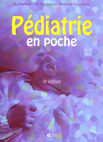 André Chantepie et Ch Maurage - Pédiatrie en poche.