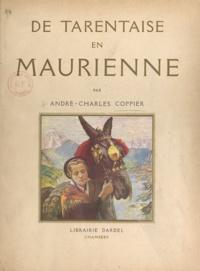 André-Charles Coppier - De Tarentaise en Maurienne.