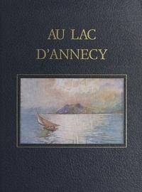 André-Charles Coppier - Savoie, l'œuvre peint (3). Au Lac d'Annecy - Aquarelles et dessins au roseau et au brou de noix.