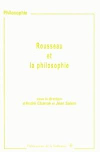André Charrak et Jean Salem - Rousseau et la philosophie.