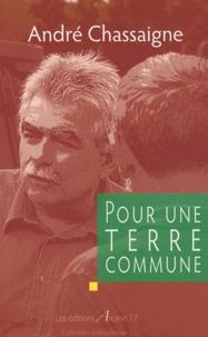 André Chassaigne - Pour une Terre commune.