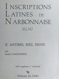 André Chastagnol - Inscriptions latines de Narbonnaise (2) : Antibes, Riez, Digne.