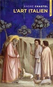 André Chastel - L'art italien.