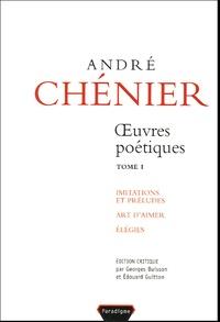 André Chénier - Oeuvres poétiques - Tome 1.