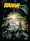 André Chéret et Roger Lécureux - Rahan L'intégrale Tome 20 : Rahan contre le temps ; La mangeuse d'hommes ; Rahan le tueur ; L'invraissemblable secret (Romero) ; Le singe à peau lisse.