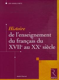 André Chervel - Histoire de l'enseignement du français du XVIIe au XXe siècle.