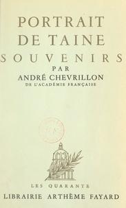 André Chevrillon - Portrait de Taine - Souvenirs.